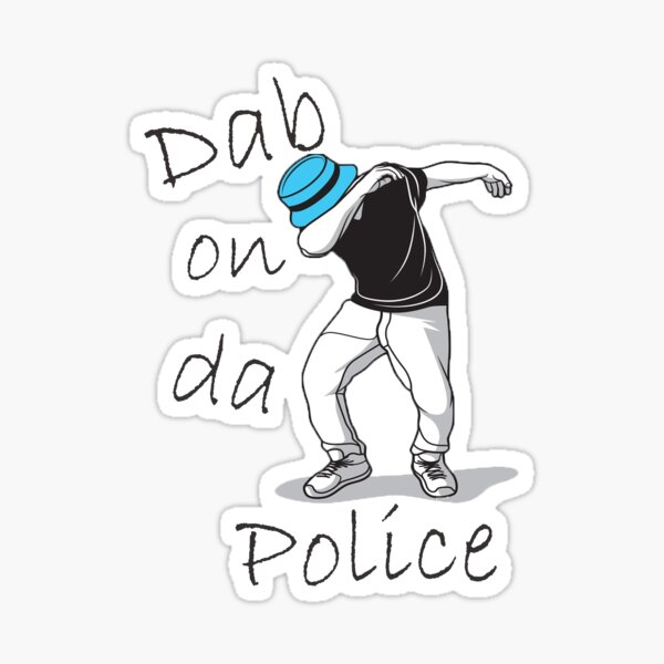 Dab On Da Police Sticker