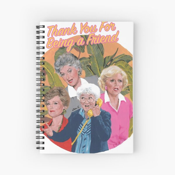 thank you for being a friend ... Spiral Notebook