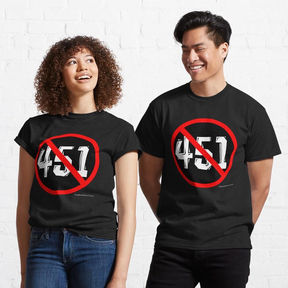 NO 451! Classic T-Shirt
