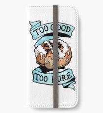 Perfect cinnamon roll, too good, too pure iPhone Wallet/Case/Skin