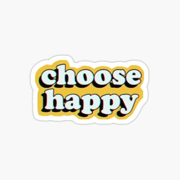 Wählen Sie Happy Sticker