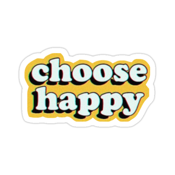 Quot Choose Happy Quot Stickers By Lindseyl Redbubble