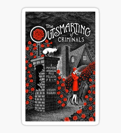 The Outsmarting of Criminals Sticker