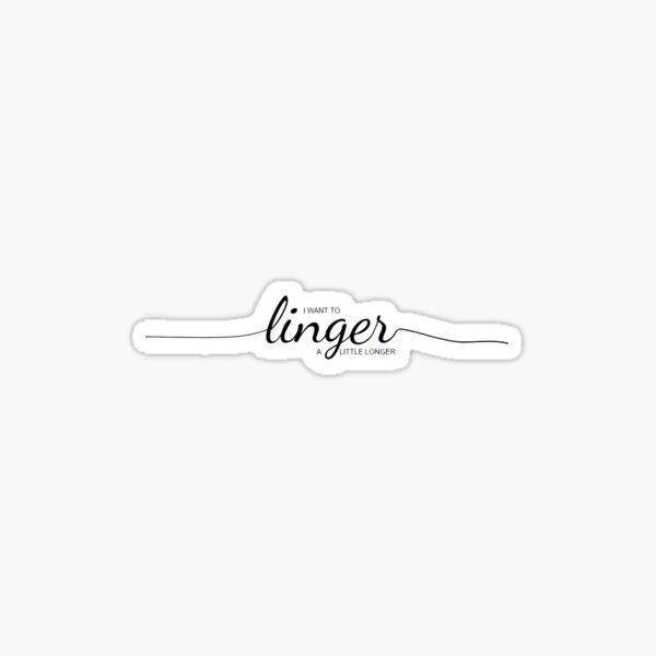 linger Sticker