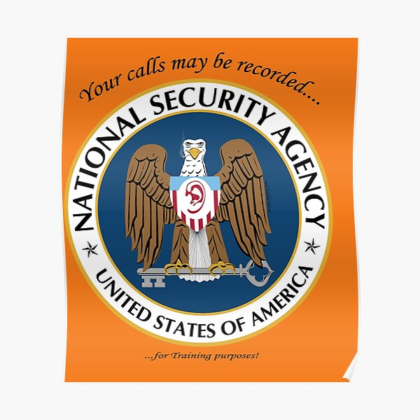 NSA: We record your CALLS for TRAINING purposes! Poster