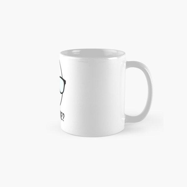Northernlion Quote Excuse Me?  Classic Mug