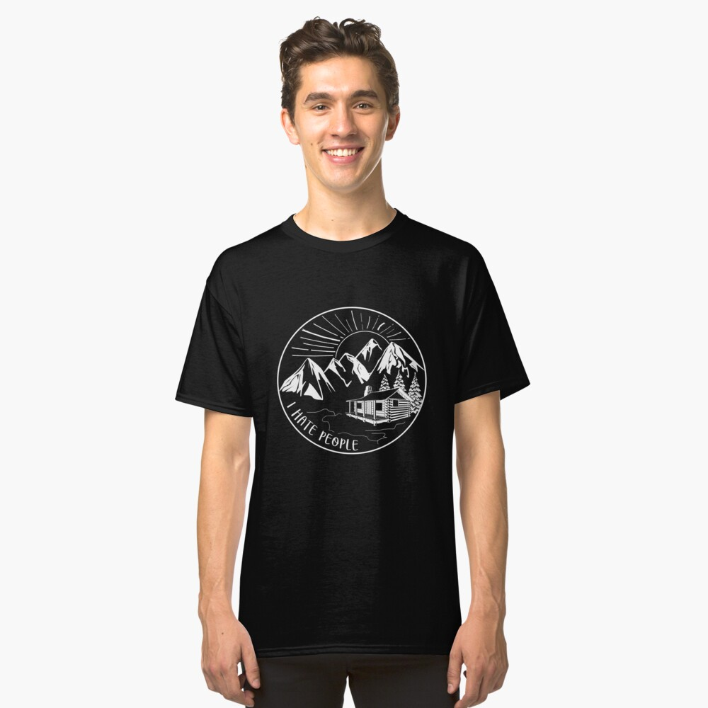 I Hate People Funny Hiking Design Classic T-Shirt Front