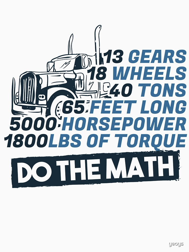 Truck Facts Gears Wheels Tons Horsepower - Funny Trucker Gift von yeoys