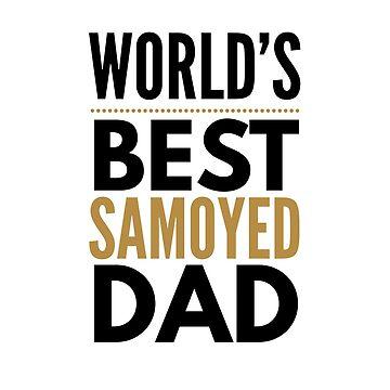 Best samoyed dad by CharlyB