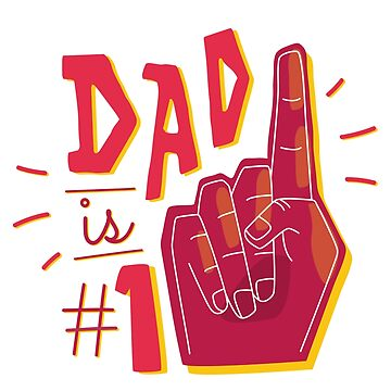 Dad is #1  by jama777