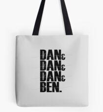 Dan & Dan & Dan & Ben Tote Bag