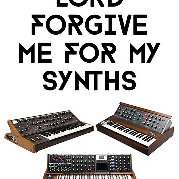 Lord forgive me for my synths by kraytez