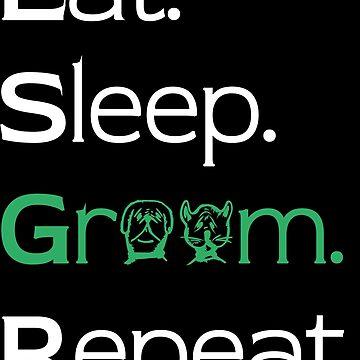 Eat Sleep Groom Repeat Design white / green by jonres