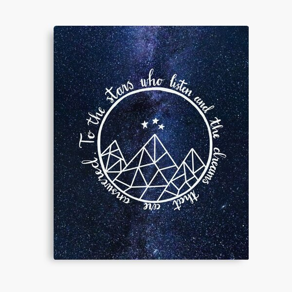 ACOTAR - to the stars who listen  Canvas Print