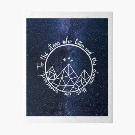 ACOTAR - to the stars who listen  Art Board Print
