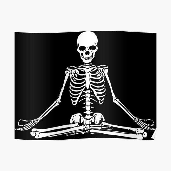 Meditating Skeleton Poster