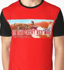 Ride The Great Red Wave Graphic T-Shirt