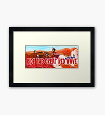 Ride The Great Red Wave Framed Print