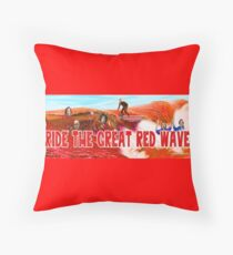 Ride The Great Red Wave Throw Pillow