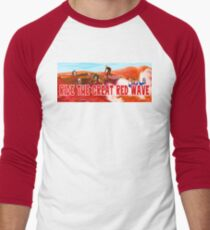 Ride The Great Red Wave Men's Baseball ¾ T-Shirt