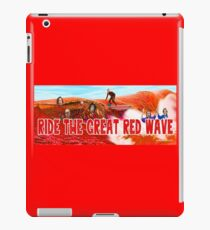 Ride The Great Red Wave iPad Case/Skin