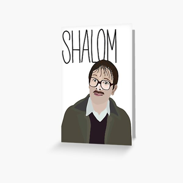 Jim Friday Night Dinner Shalom Jackie Greeting Card
