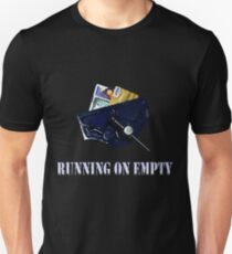 Running on Empty - Credit Crunch Unisex T-Shirt