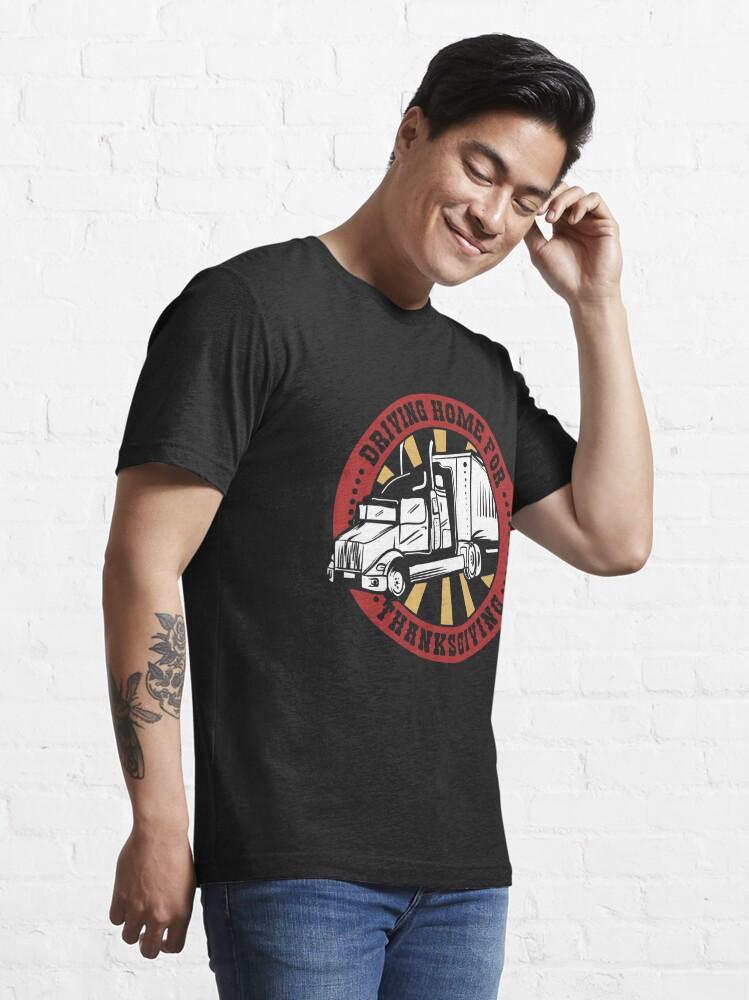 Alternative Ansicht von Driving Home For Thanksgiving - Funny Trucker Gift Essential T-Shirt