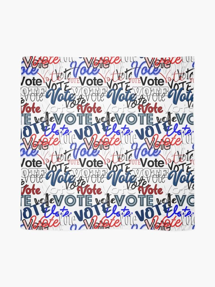 Alternate view of Vote vote vote! Scarf