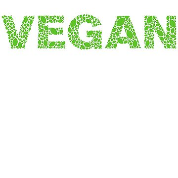 Vegan Activist - Green Leaves  by Sleazoid