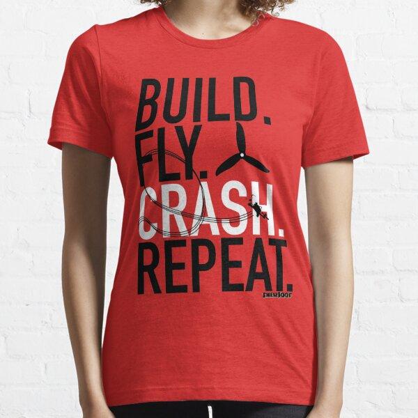 BUILD.FLY.CRASH.REPEAT. Camiseta esencial