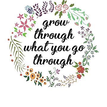 Grow through what you go through flower wreath by michellestam