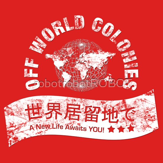 TShirtGifter presents: Blade Runner Off World Colonies