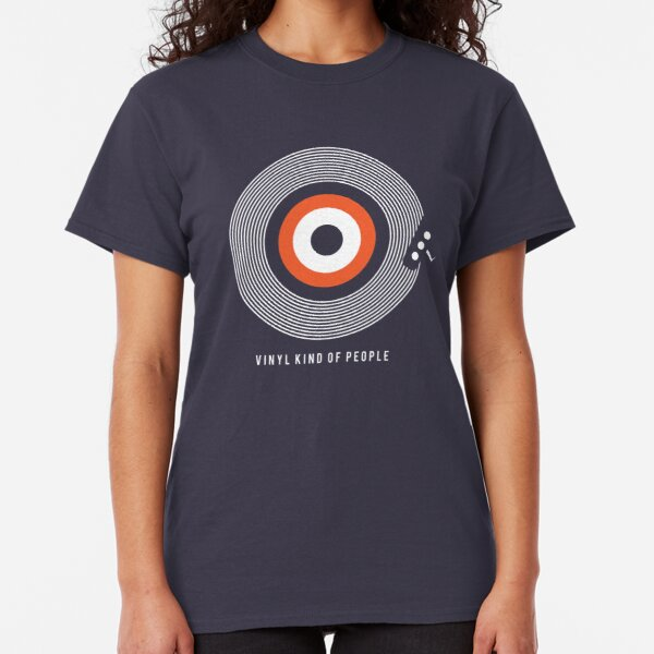 Vinyl Kind Of People Classic T-Shirt