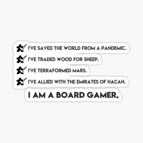 I am a board gamer Sticker