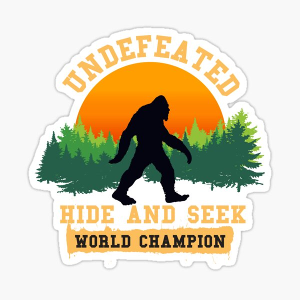 Undefeated Hide and Seek World Champion T shirt Bigfoot T shirt Sticker