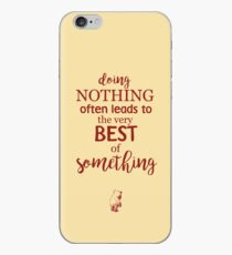 Doing Nothing iPhone Case