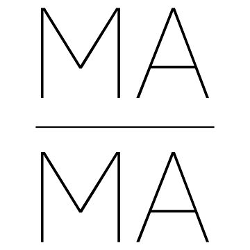 Ma Ma MaMa by aandecreative