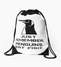 Penguins Eat Fish (Gotham Quote) Drawstring Bag