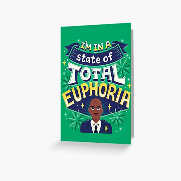 Total Euphoria Greeting Card