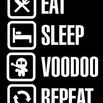 Funny eat sleep voodoo repeat voodoo doll T-shirt gift by LaundryFactory
