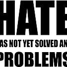 Hate - problems by mavisshelton