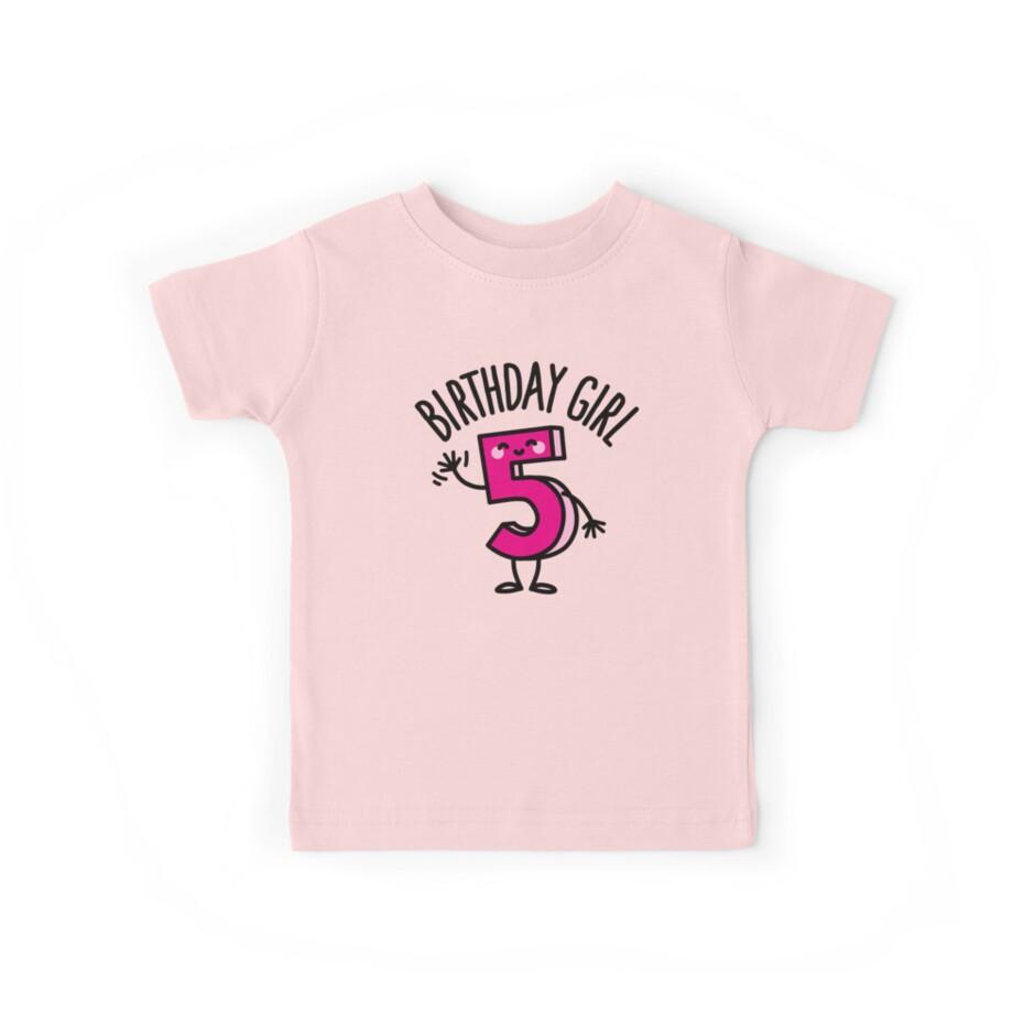 Funny Girl Five Years Old Birthday Number 5 Kids Gift Tshirt Kids