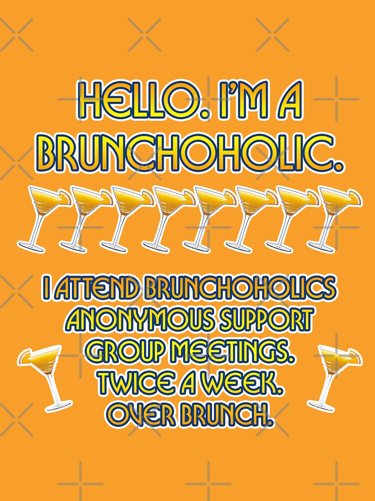 Brunchoholics Anonymous by technoqueer