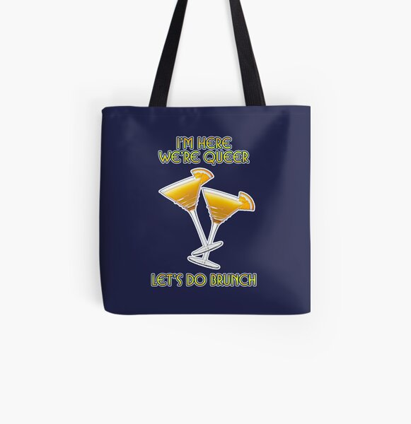We're Here. We're Queer. Let's do Brunch! All Over Print Tote Bag
