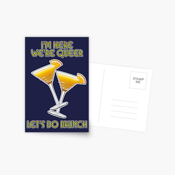 We're Here. We're Queer. Let's do Brunch! Postcard
