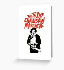 Texas Chainsaw Massacre Greeting Card