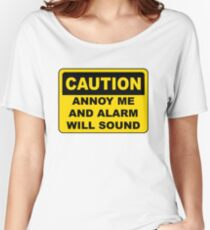 CAUTION - Alarm will sound Women's Relaxed Fit T-Shirt