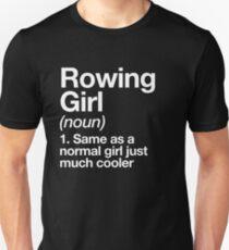 Rowing Girl Definition Funny & Sassy Sports Design Unisex T-Shirt