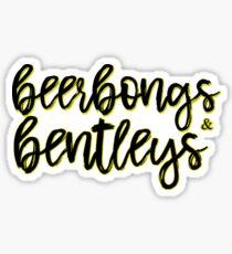 Beerbongs&Bentleys Sticker